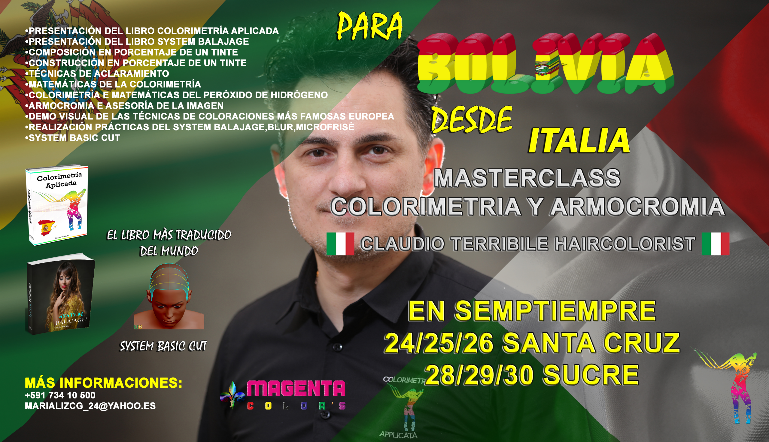 Bolivia, in September, 24/25/26 Santa Cruz AND 28/29/30 Sucre ,Masterclass by Claudio Terribile Haircolorist by Claudio Terribile